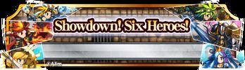 BF Showdown! Six Heroes! (Banner)