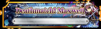 BF Deathmatch! Maxwell (Banner)