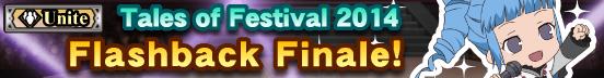 Tales of Festival 2014 Flashback Finale! (Banner)