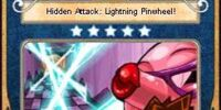 Hidden Attack: Lightning Pinwheel!