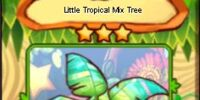 Little Tropical Mix Tree