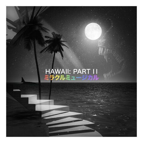File:Hawaii Part II.jpeg