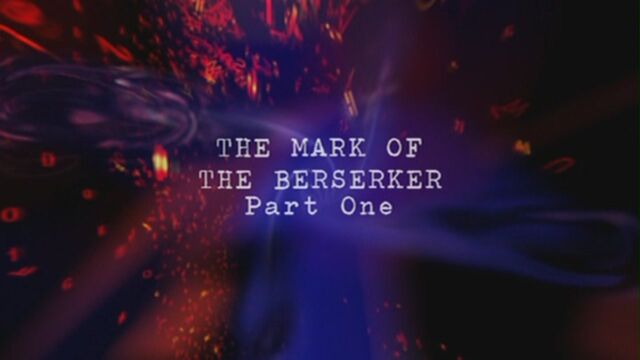 File:The-mark-of-the-berserker-part-one-title-card.jpg