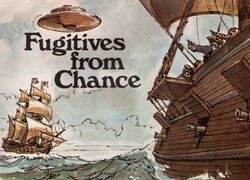 Fugitives from Chance