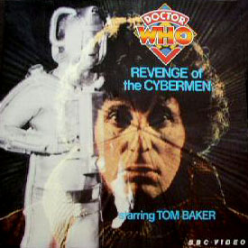 Picture of ROTC??????? Doctor Who - Revenge of the Cybermen (Edited) by artist Unknown from the BBC anything_else - Records and Tapes library