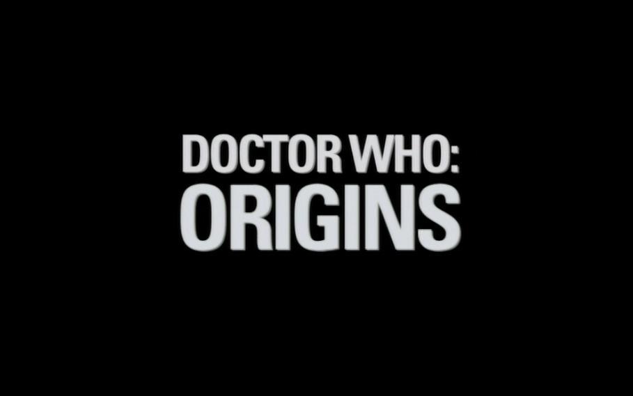 Doctor Who Origins