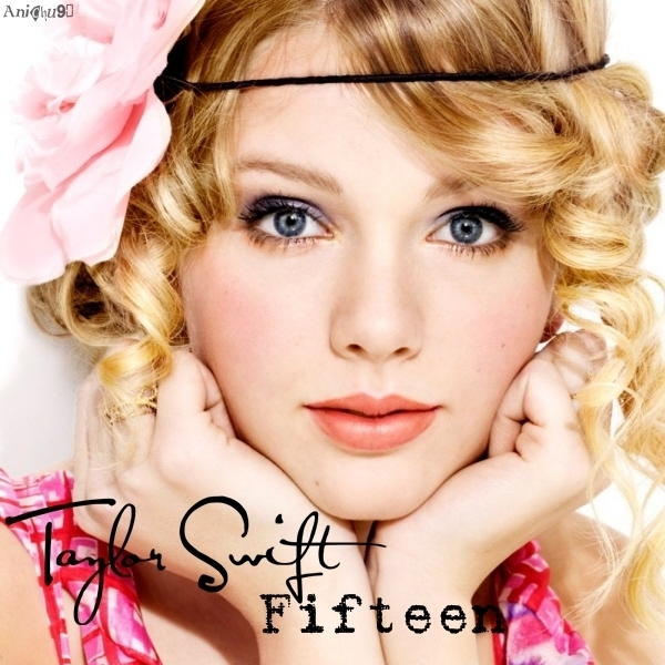 TAYLOR SWIFT - FIFTEEN LYRICS - SongLyrics.com