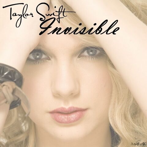 File:Taylor-Swift-Invisible-My-FanMade-Single-Cover-anichu90-19817567-600-600.jpg