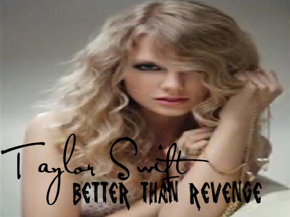 File:Taylor-Swift-Better-Than-Revenge-Official-Single-Cover copy.jpg