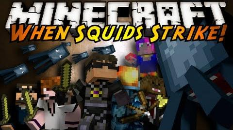 Minecraft WHEN SQUIDS STRIKE!