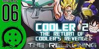 DragonBall Z Abridged Movie: Cooler 2: The Return of Cooler's Revenge – The Reckoning