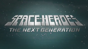 Space Heroes TNG title card