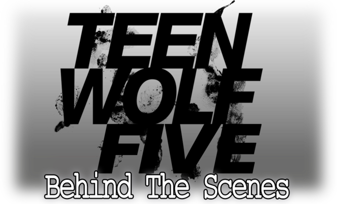 Teen Wolf Season 5 behind the scenes logo