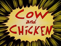 250px-Cow and Chicken intertitle
