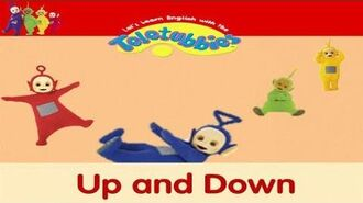 Let's Learn English With The Teletubbies! - Up and Down (2006)