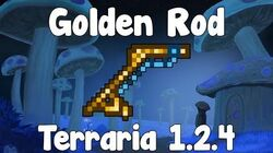 Golden Rod - Terraria 1.2