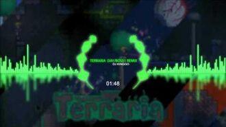 DJ Kinggo - Terraria Day Boss1 Remix