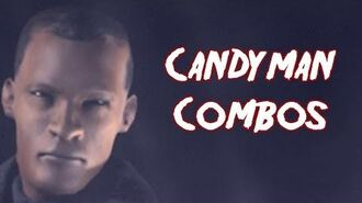 Terrordrome Candyman Combos