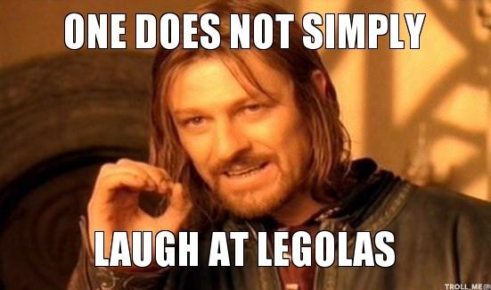 File:Laugh at Legolas.jpg