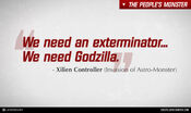 GODZILLA ENCOUNTER - Quotes - We need Godzilla
