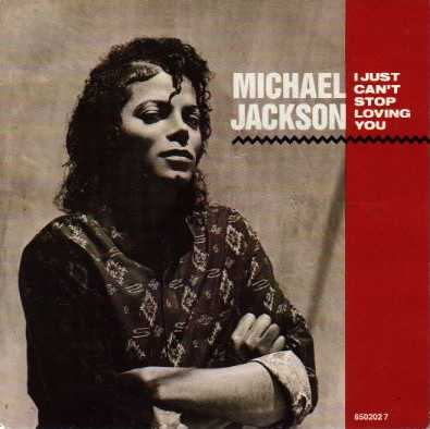 File:I Just Can't Stop Loving You (Michael Jackson single - cover art).jpg
