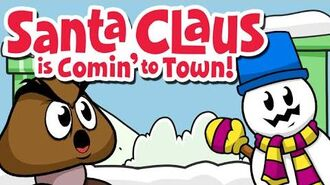 Santa Claus is Coming to Town - The Lonely Goomba (ft.Three Cool Guys)-0