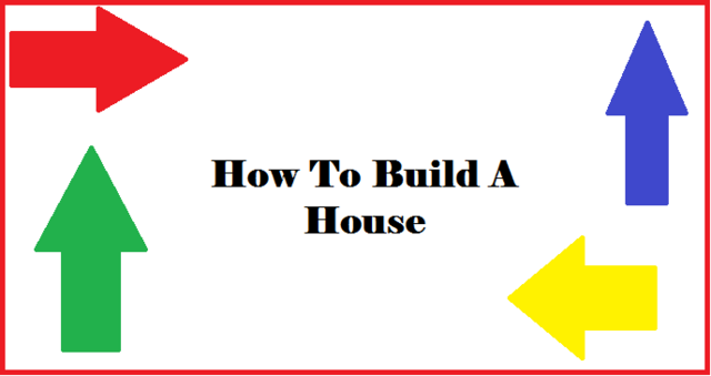 File:How To Build A House.png