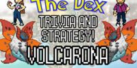 The Dex! Volcarona! Episode 23