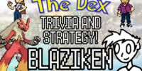 The Dex! Blaziken! Episode 16 feat. NintendoFanFTW!