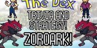 The Dex! Zoroark! Episode 27!