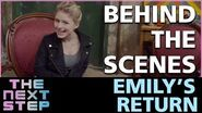 The Next Step - Behind the Scenes Emily's Return