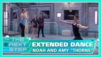 """Extended Dance Noah & Amy """"Thorns"""" - The Next Step"""
