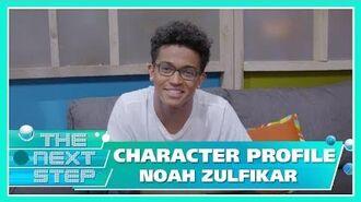 Character Profile Noah Zulfikar - The Next Step