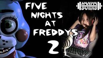 8 Year Old Girl Gamer Plays - Five Nights at Freddy's 2 Hanma Gaming