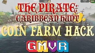 """COIN FARM HACK """" The Pirate Caribbean Hunt """" Video - Game"""