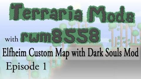 Terraria - Elfheim Custom Map & Dark Souls Sandbox Mod - Ep1