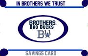 New Brothers Bro Bucks card design 1