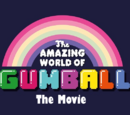 The Amazing World of Gumball: The Movie
