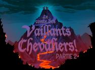 Les Mélodilous Le conte des Vaillants Chevaliers! (Partie 2)