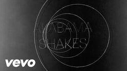 """""""Don't Wanna Fight"""" - Alabama Shakes"""