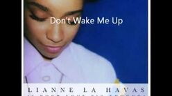 """Don't Wake Me Up"" - Lianne Le Havas"