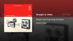 """Straight to Video"" - Shawn Lee's Ping Pong Orchestra"