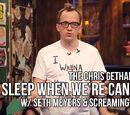 We'll Sleep When We're Canceled