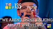 We Aren't Done Talking About Wrestling Yet 0001