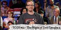 The Night of Zero Laughs 2