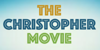 The Christopher Movie