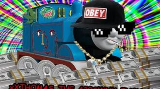 Thomas the Dank Engine MLG