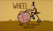 Wheel Be Right Back