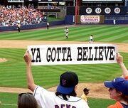 Ya-gotta-believe1