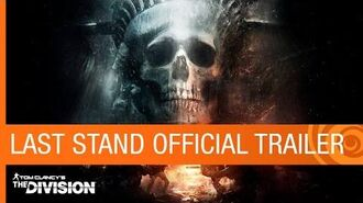 Tom Clancy's The Division – Last Stand Launch Trailer